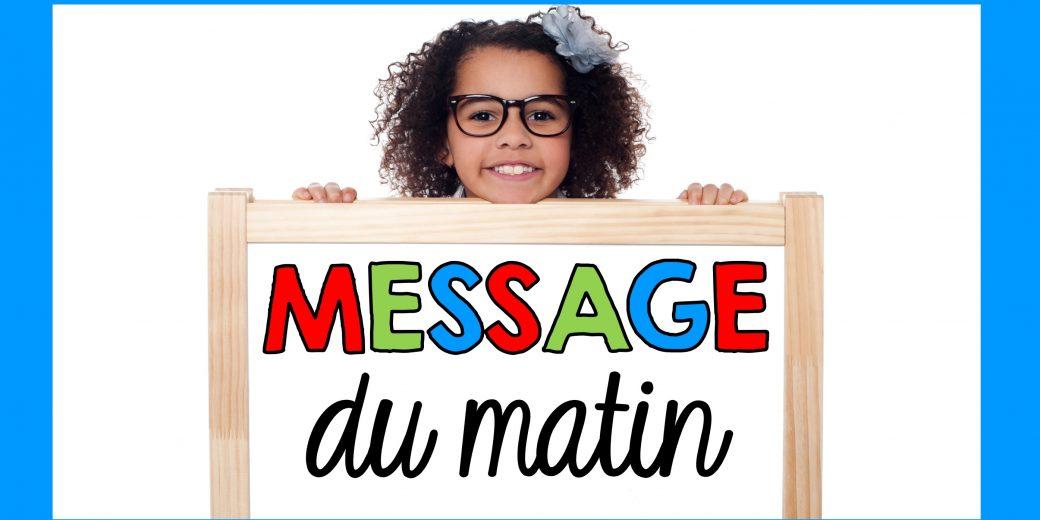 MESSAGE DU MATIN